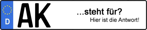 Wofür steht das Kfz-Kennzeichen AK? | Kfz-Kennzeichen - AUTOPURISTEN.net