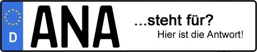 Wofür steht das Kfz-Kennzeichen ANA? | Kfz-Kennzeichen - AUTOPURISTEN.net