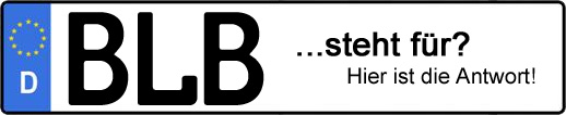 Wofür steht das Kfz-Kennzeichen BLB? | Kfz-Kennzeichen - AUTOPURISTEN.net