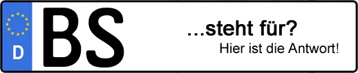 Wofür steht das Kfz-Kennzeichen BS? | Kfz-Kennzeichen - AUTOPURISTEN.net