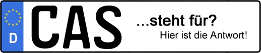 Wofür steht das Kfz-Kennzeichen CAS? | Kfz-Kennzeichen - AUTOPURISTEN.net