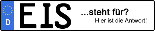 Wofür steht das Kfz-Kennzeichen EIS? | Kfz-Kennzeichen - AUTOPURISTEN.net
