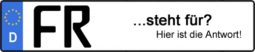 Wofür steht das Kfz-Kennzeichen FR? | Kfz-Kennzeichen - AUTOPURISTEN.net