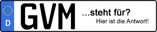 Wofür steht das Kfz-Kennzeichen GVM? | Kfz-Kennzeichen - AUTOPURISTEN.net