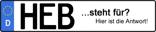 Wofür steht das Kfz-Kennzeichen HEB? | Kfz-Kennzeichen - AUTOPURISTEN.net