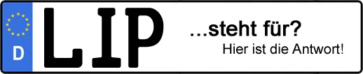 Wofür steht das Kfz-Kennzeichen LIP? | Kfz-Kennzeichen - AUTOPURISTEN.net