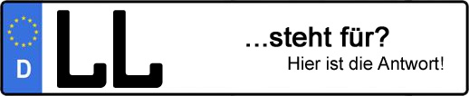 Wofür steht das Kfz-Kennzeichen LL? | Kfz-Kennzeichen - AUTOPURISTEN.net