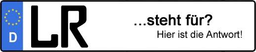Wofür steht das Kfz-Kennzeichen LR? | Kfz-Kennzeichen - AUTOPURISTEN.net