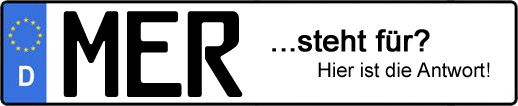 Wofür steht das Kfz-Kennzeichen MER? | Kfz-Kennzeichen - AUTOPURISTEN.net