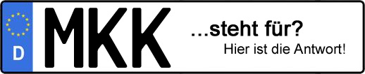 Wofür steht das Kfz-Kennzeichen MKK?   Kfz-Kennzeichen - AUTOPURISTEN.net