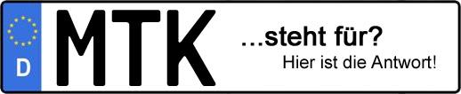 Wofür steht das Kfz-Kennzeichen MTK? | Kfz-Kennzeichen - AUTOPURISTEN.net