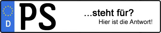 Wofür steht das Kfz-Kennzeichen PS? | Kfz-Kennzeichen - AUTOPURISTEN.net