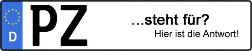 Wofür steht das Kfz-Kennzeichen PZ? | Kfz-Kennzeichen - AUTOPURISTEN.net