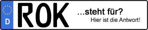 Wofür steht das Kfz-Kennzeichen ROK?   Kfz-Kennzeichen - AUTOPURISTEN.net