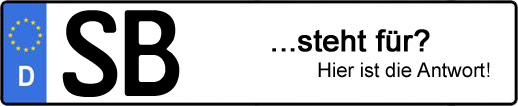 Wofür steht das Kfz-Kennzeichen SB? | Kfz-Kennzeichen - AUTOPURISTEN.net