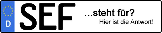 Wofür steht das Kfz-Kennzeichen SEF? | Kfz-Kennzeichen - AUTOPURISTEN.net