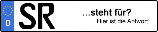Wofür steht das Kfz-Kennzeichen SR? | Kfz-Kennzeichen - AUTOPURISTEN.net