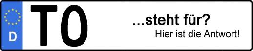 Wofür steht das Kfz-Kennzeichen TO? | Kfz-Kennzeichen - AUTOPURISTEN.net
