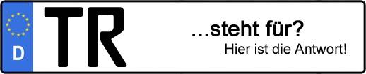 Wofür steht das Kfz-Kennzeichen TR? | Kfz-Kennzeichen - AUTOPURISTEN.net