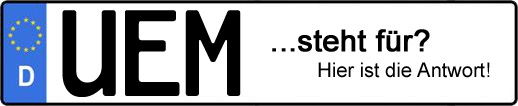Wofür steht das Kfz-Kennzeichen UEM? | Kfz-Kennzeichen - AUTOPURISTEN.net