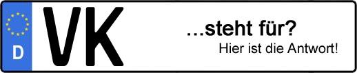Wofür steht das Kfz-Kennzeichen VK? | Kfz-Kennzeichen - AUTOPURISTEN.net