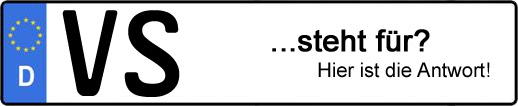 Wofür steht das Kfz-Kennzeichen VS? | Kfz-Kennzeichen - AUTOPURISTEN.net